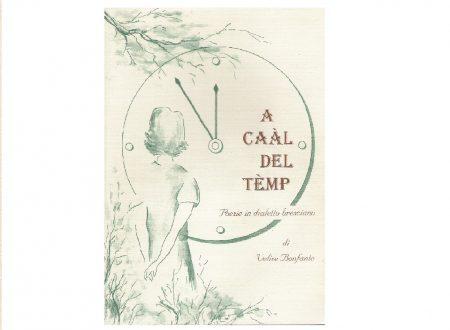 A caal del temp – A cavallo del tempo – raccolta di poesie in dialetto bresciano con traduzione in italiano