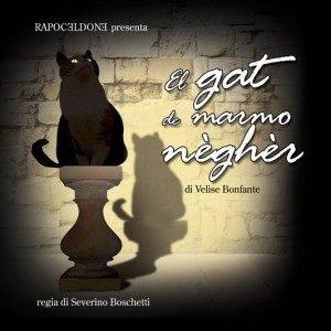 El gat de marmo négher – Il gatto di marmo nero – Commedia brillante in italiano e dialetto bresciano con traduzione letterale