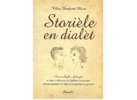 Storièle en dialèt – dialoghi e monologhi umoristici in dialetto bresciano con traduzione in italiano